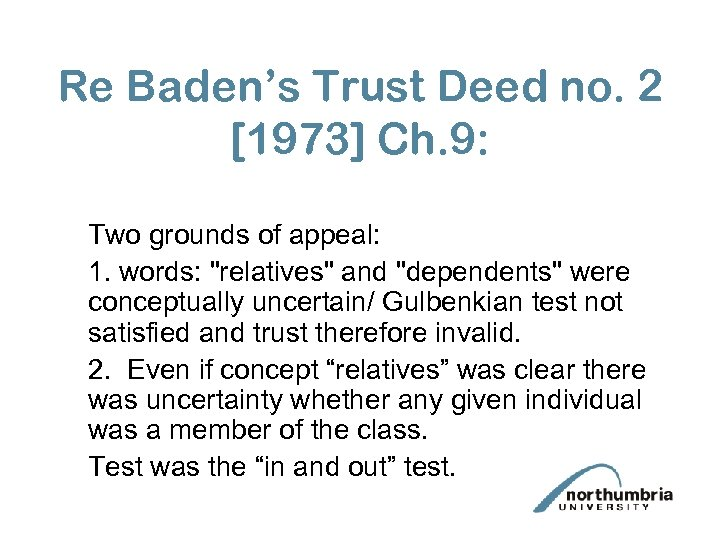 Re Baden's Trust Deed no. 2 [1973] Ch. 9: Two grounds of appeal: 1.