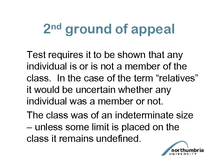 2 nd ground of appeal Test requires it to be shown that any individual