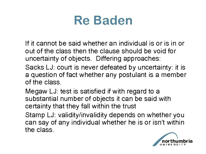 Re Baden If it cannot be said whether an individual is or is in