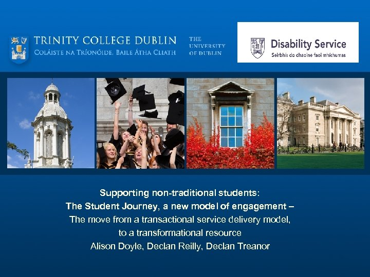 Supporting non-traditional students: The Student Journey, a new model of engagement – The move