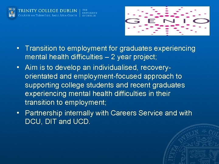 • Transition to employment for graduates experiencing mental health difficulties – 2 year
