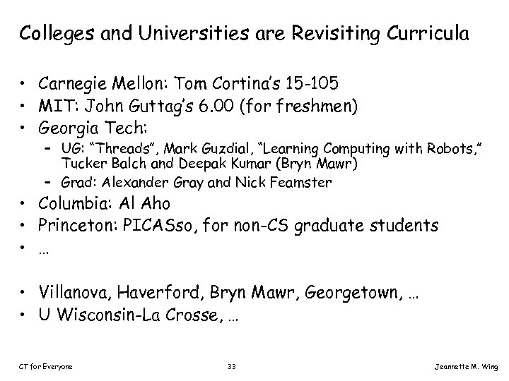 Colleges and Universities are Revisiting Curricula • Carnegie Mellon: Tom Cortina's 15 -105 •