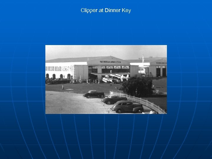 Clipper at Dinner Key