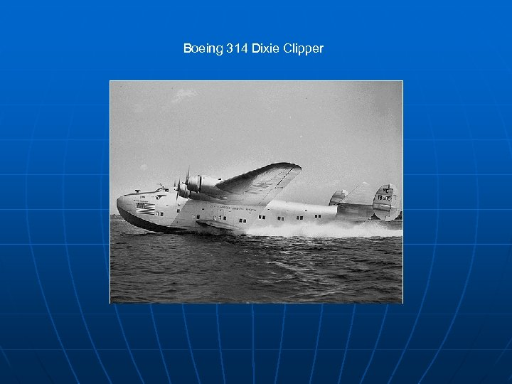 Boeing 314 Dixie Clipper