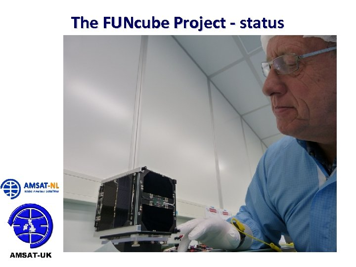 The FUNcube Project - status 22/06/10 14