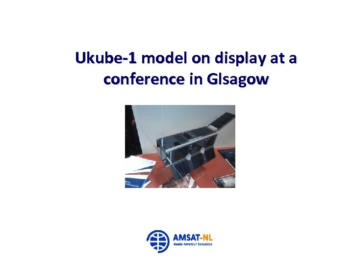 Ukube-1 model on display at a conference in Glsagow