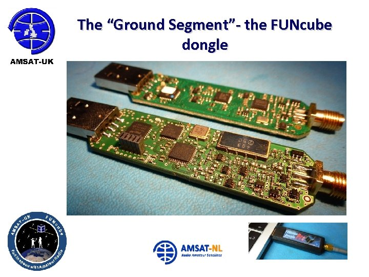 """The """"Ground Segment""""- the FUNcube dongle"""