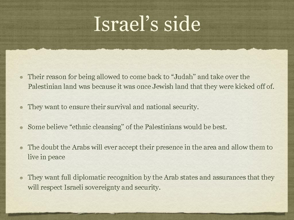 """Israel's side Their reason for being allowed to come back to """"Judah"""" and take"""