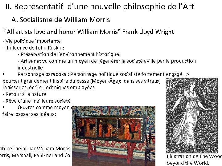 II. Représentatif d'une nouvelle philosophie de l'Art A. Socialisme de William Morris
