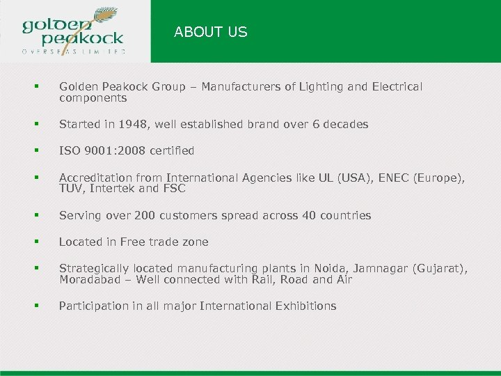 ABOUT US § Golden Peakock Group – Manufacturers of Lighting and Electrical components §