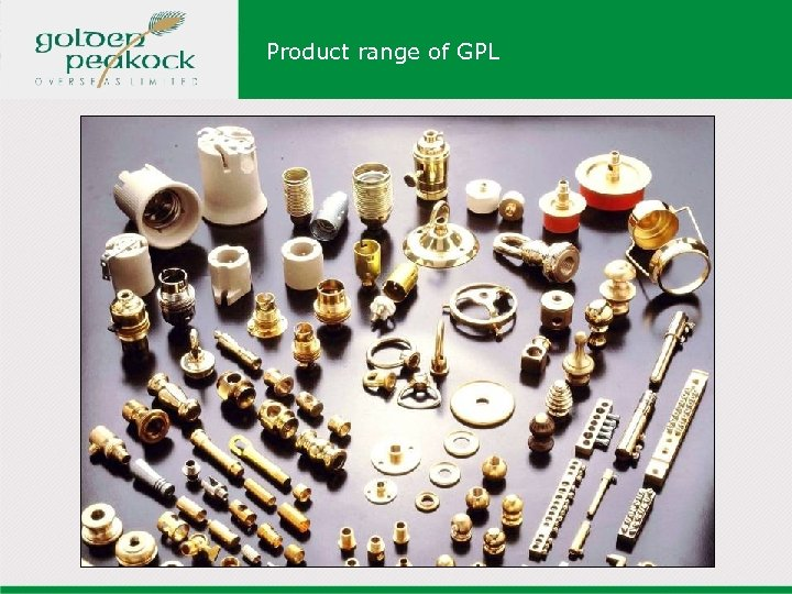 Product range of GPL