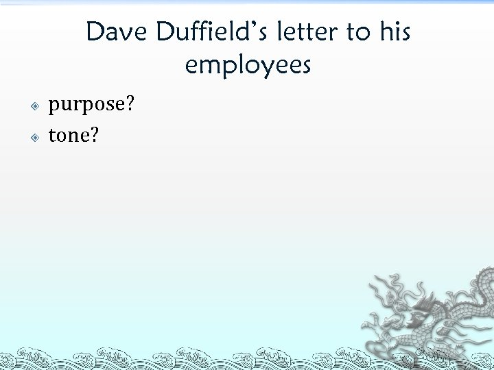 Dave Duffield's letter to his employees purpose? tone?