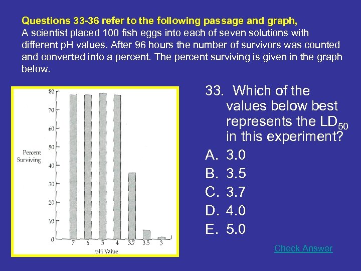 Questions 33 -36 refer to the following passage and graph, A scientist placed 100