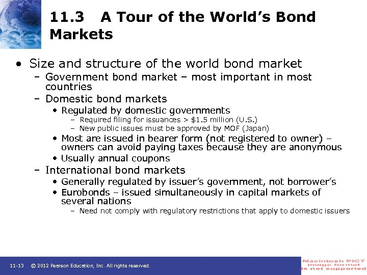 11. 3 A Tour of the World's Bond Markets • Size and structure of