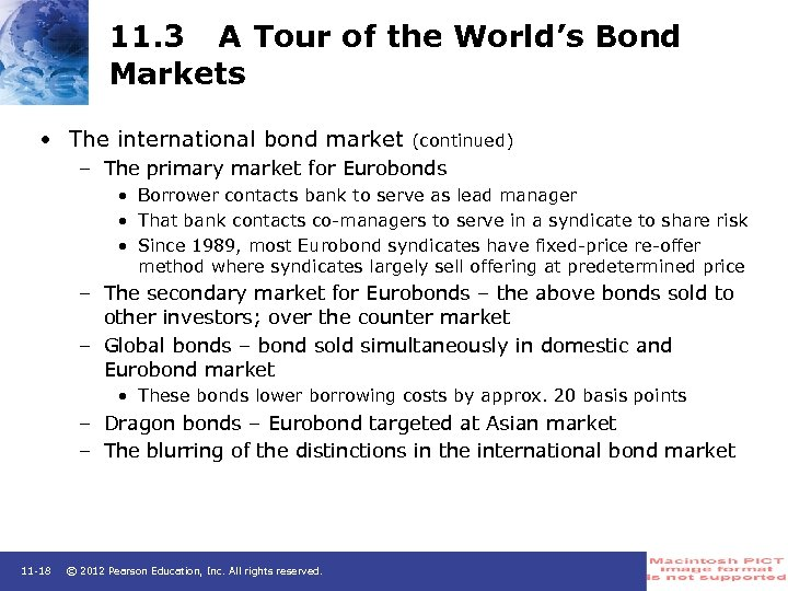 11. 3 A Tour of the World's Bond Markets • The international bond market