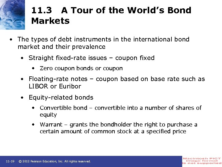 11. 3 A Tour of the World's Bond Markets • The types of debt