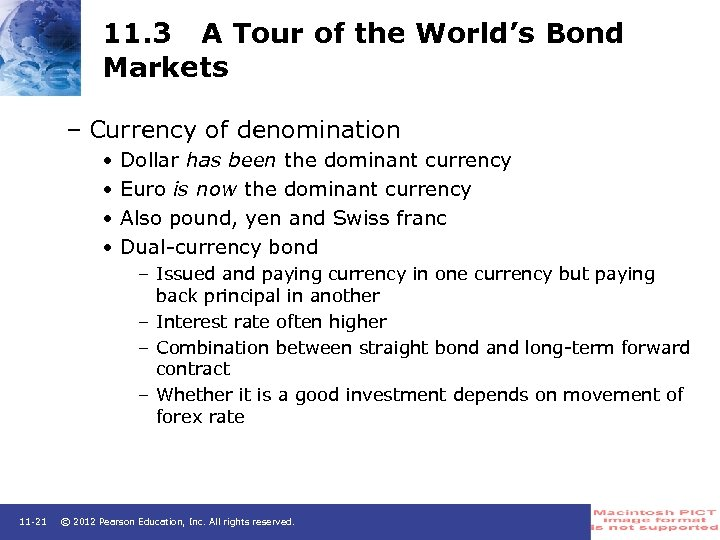 11. 3 A Tour of the World's Bond Markets – Currency of denomination •