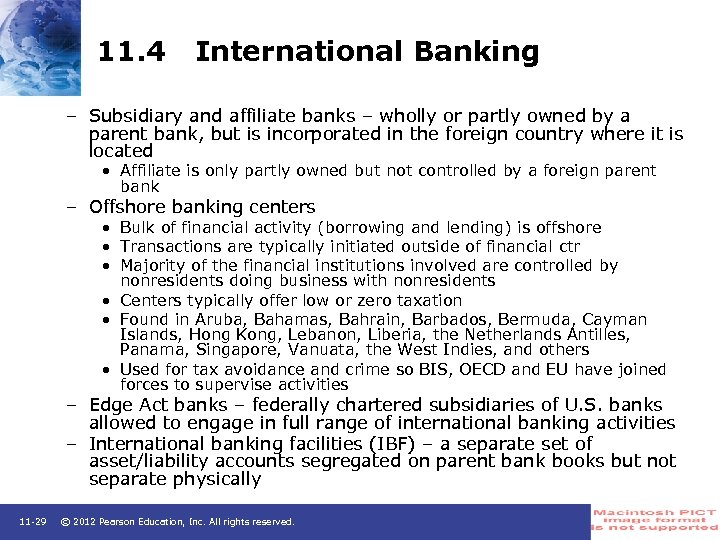 11. 4 International Banking – Subsidiary and affiliate banks – wholly or partly owned