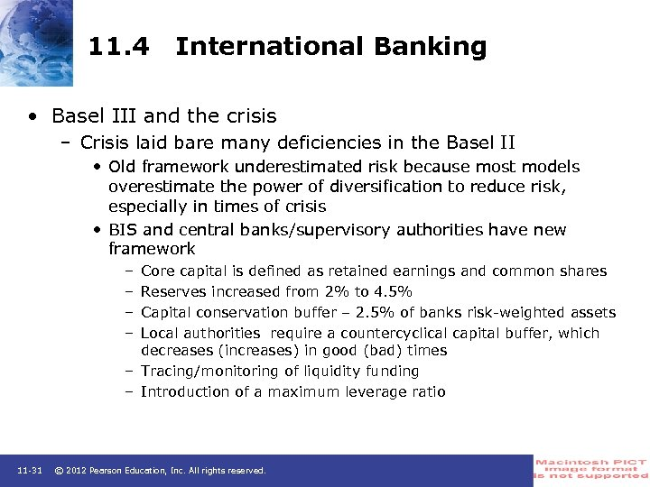 11. 4 International Banking • Basel III and the crisis – Crisis laid bare