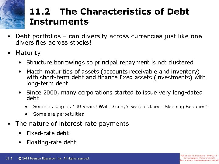 11. 2 The Characteristics of Debt Instruments • Debt portfolios – can diversify across