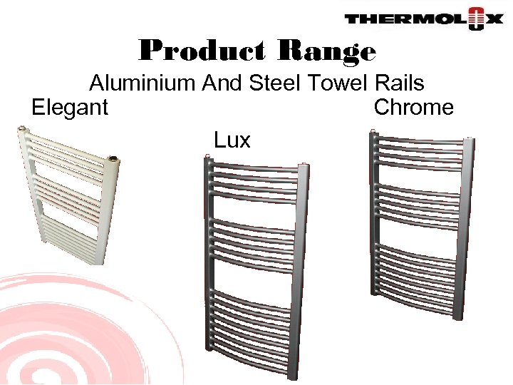 Product Range Aluminium And Steel Towel Rails Elegant Chrome Lux