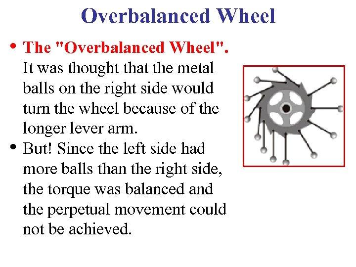 Overbalanced Wheel • The