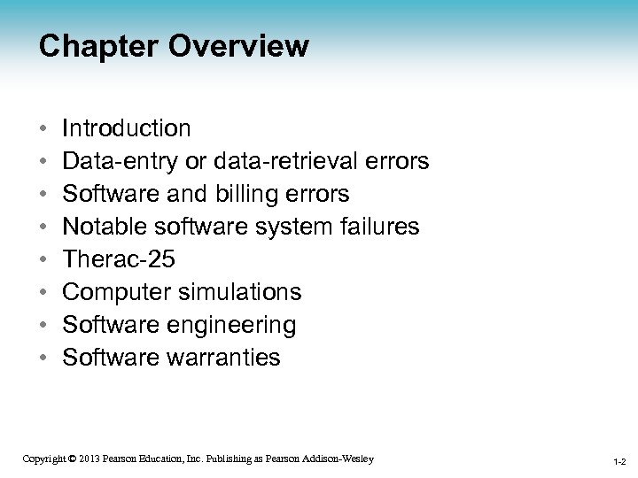 Chapter Overview • • Introduction Data-entry or data-retrieval errors Software and billing errors Notable