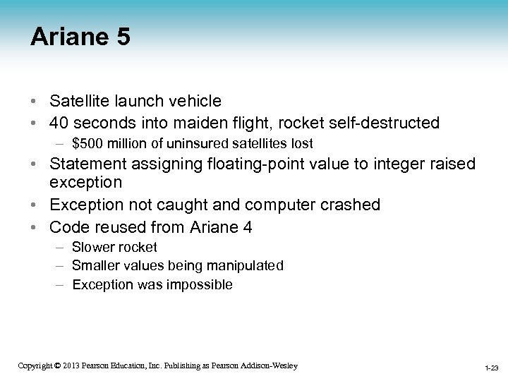 Ariane 5 • Satellite launch vehicle • 40 seconds into maiden flight, rocket self-destructed