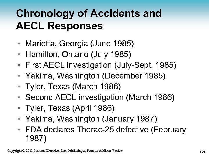 Chronology of Accidents and AECL Responses • • • Marietta, Georgia (June 1985) Hamilton,