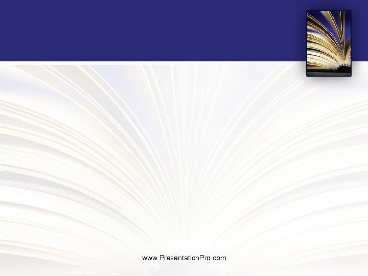 www. Presentation. Pro. com