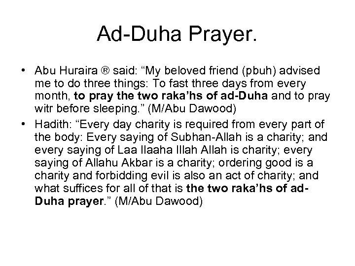 """Ad-Duha Prayer. • Abu Huraira ® said: """"My beloved friend (pbuh) advised me to"""