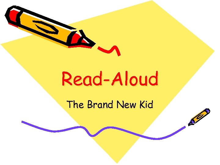 Read-Aloud The Brand New Kid