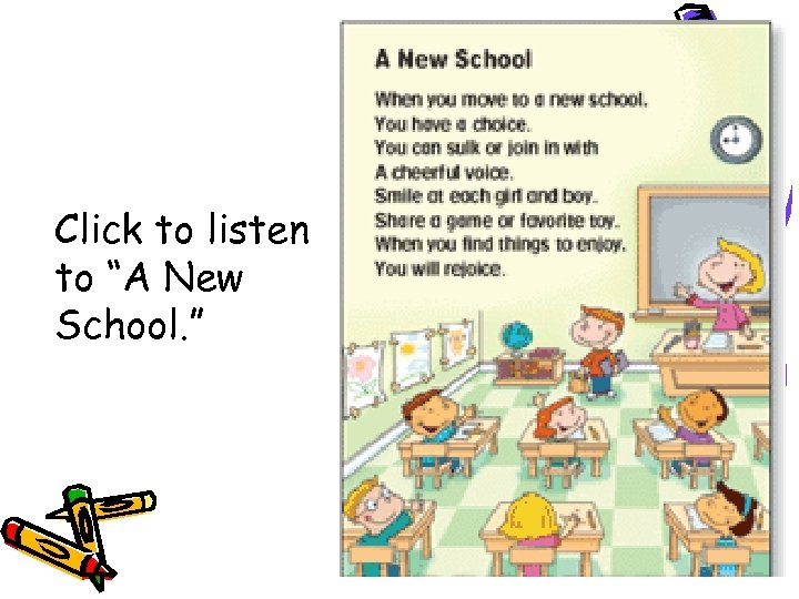 "Click to listen to ""A New School. """