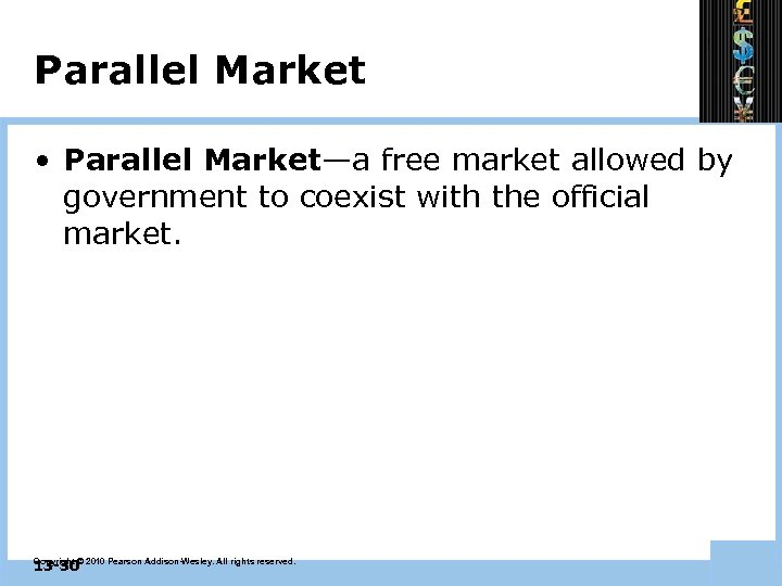 Parallel Market • Parallel Market—a free market allowed by government to coexist with the