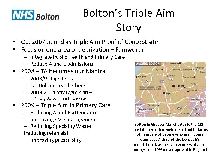 Bolton's Triple Aim Story • Oct 2007 Joined as Triple Aim Proof of Concept