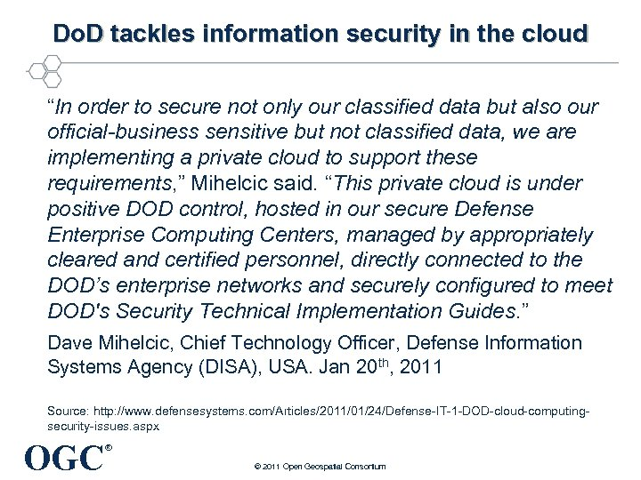 "Do. D tackles information security in the cloud ""In order to secure not only"