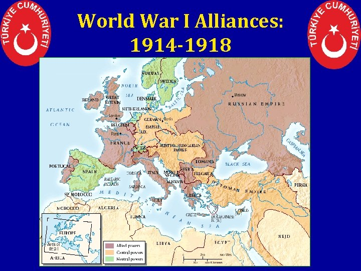 World War I Alliances: 1914 -1918