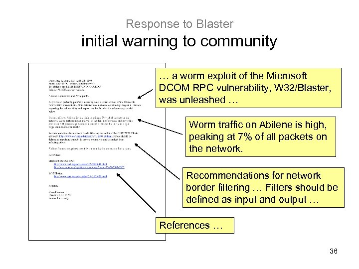Response to Blaster initial warning to community … a worm exploit of the Microsoft
