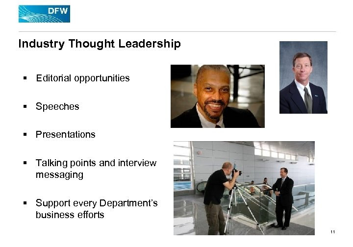 Industry Thought Leadership § Editorial opportunities § Speeches § Presentations § Talking points and