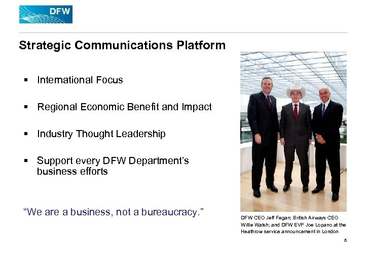 Strategic Communications Platform § International Focus § Regional Economic Benefit and Impact § Industry