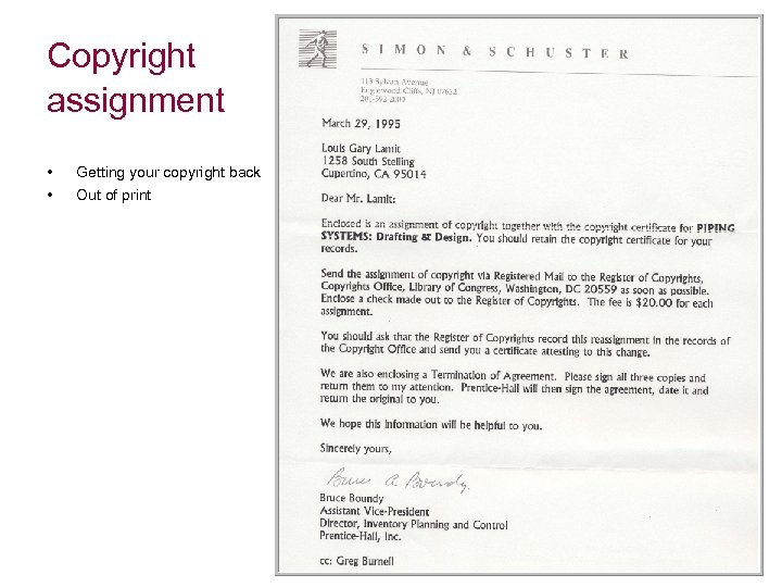 Copyright assignment • • Getting your copyright back Out of print