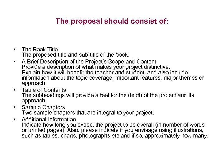 The proposal should consist of: • • • The Book Title The proposed title