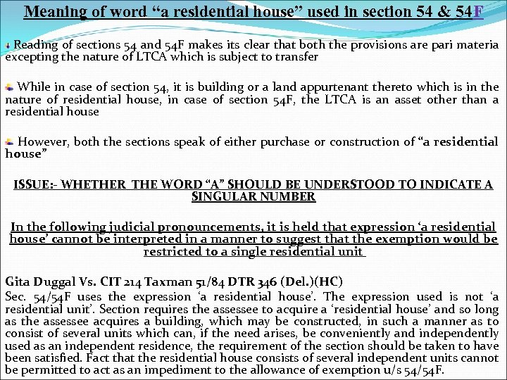 """Meaning of word """"a residential house"""" used in section 54 & 54 F Reading"""