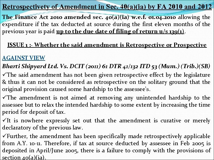 Retrospectivety of Amendment in Sec. 40(a)(ia) by FA 2010 and 2012 The Finance Act