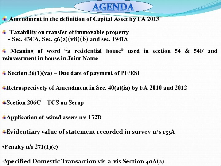 Amendment in the definition of Capital Asset by FA 2013 Taxability on transfer