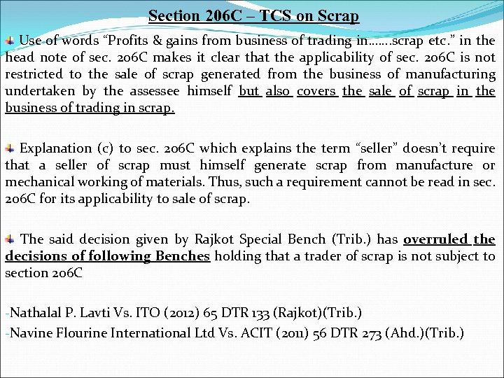 """Section 206 C – TCS on Scrap Use of words """"Profits & gains from"""