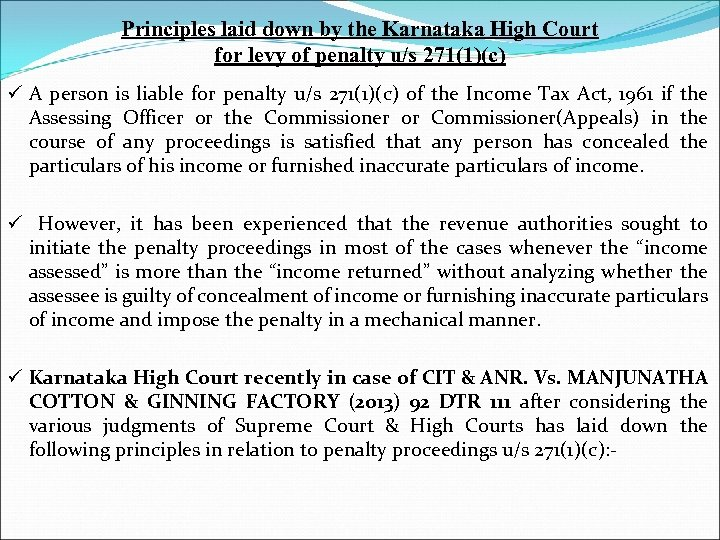 Principles laid down by the Karnataka High Court for levy of penalty u/s 271(1)(c)