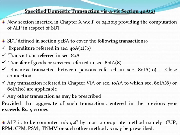 Specified Domestic Transaction vis-a-vis Section 40 A(2) New section inserted in Chapter X w.