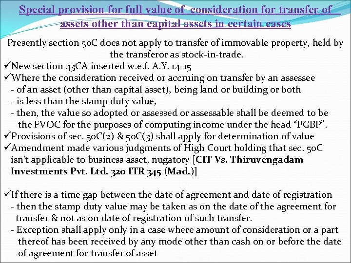 Special provision for full value of consideration for transfer of assets other than capital
