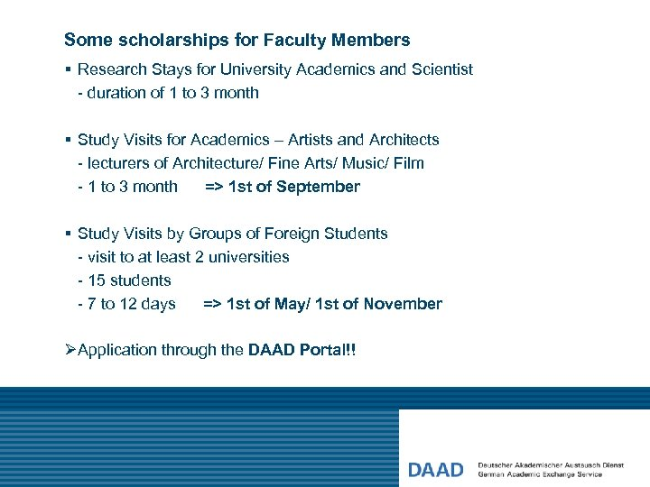 Some scholarships for Faculty Members § Research Stays for University Academics and Scientist -